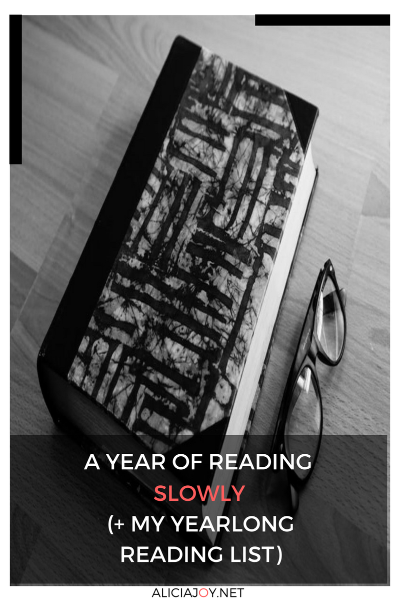 A YEAR OF READING SLOWING YEARLONG READING LIST