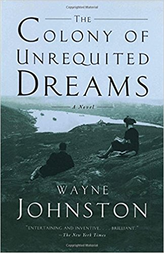 colony of unrequited dreams book reading list 2017
