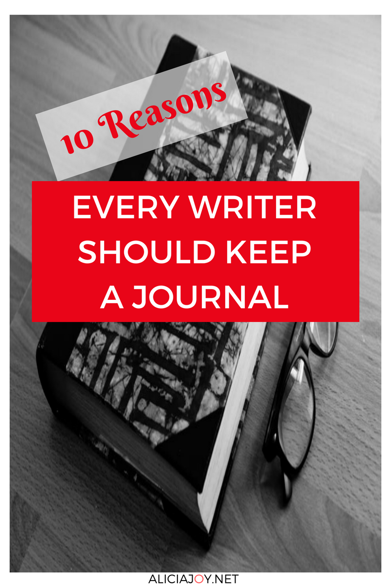 10 Reasons Every Writer Should Keep a Journal