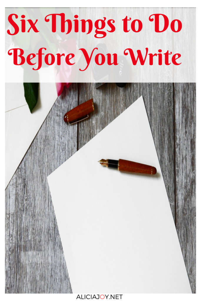 6 things you must do before you write...anything