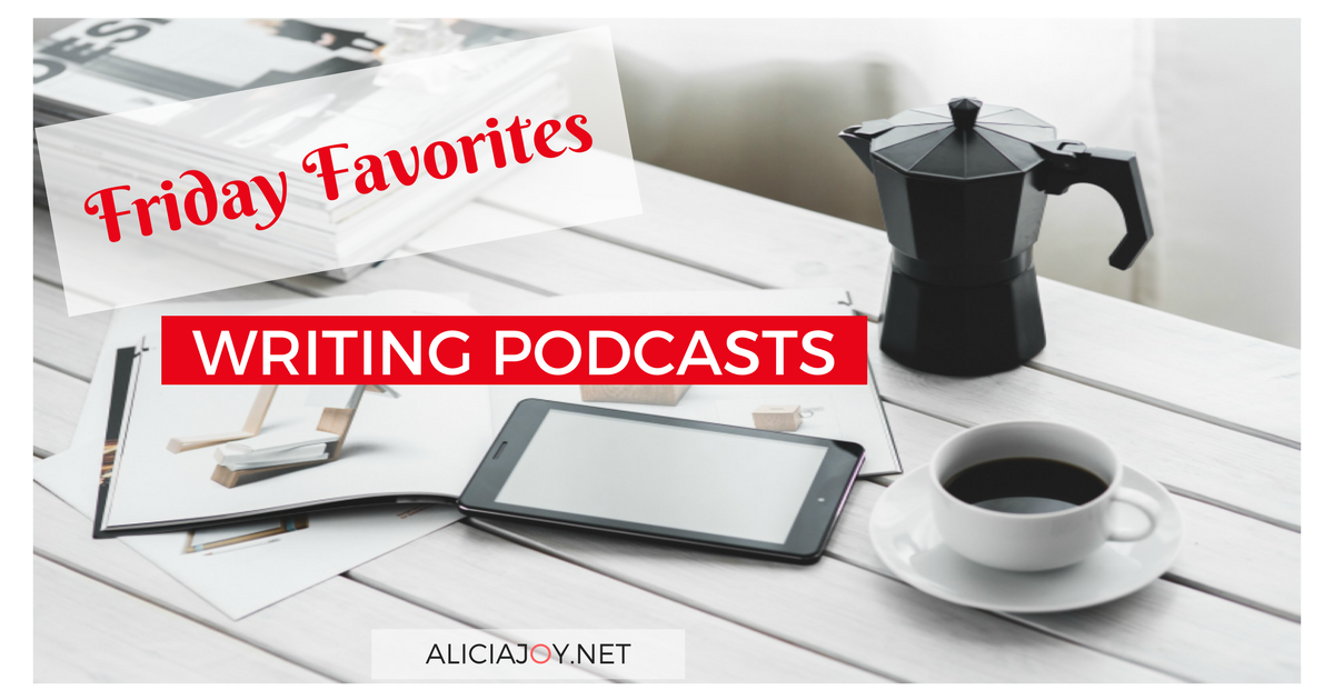 Friday Favorites: Writing Podcasts