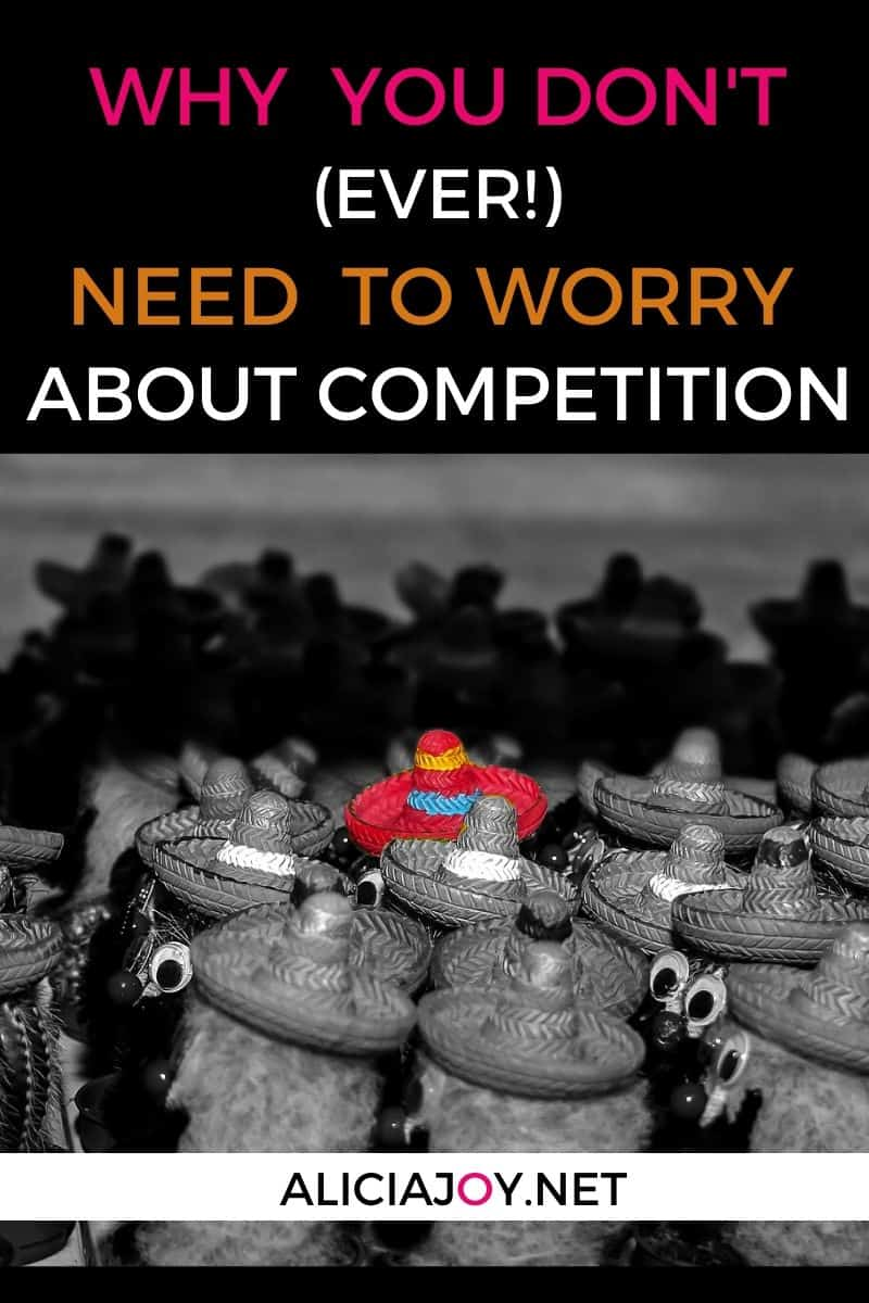 why you don't need to worry about competition