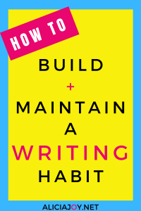 image of text box with words how to build and maintain a writing habit