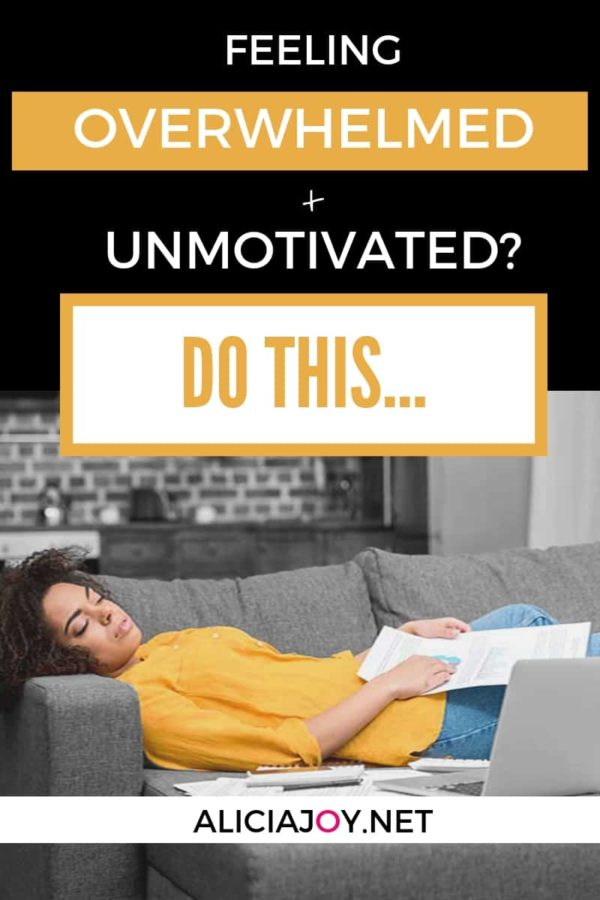 image of person lying on couch with papers. text box above with the following words: Feeling overwhelmed and unmotivated? Do this