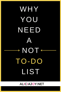 image of text box why you need a not to do list
