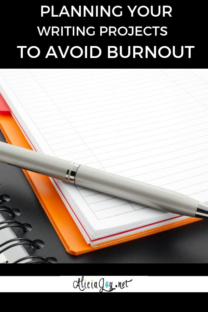 image of open notebook with text above reading: How to plan your writing projects to avoid burnout
