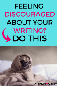 image of  dog with text box above with feeling discouraged about your writing? Do this