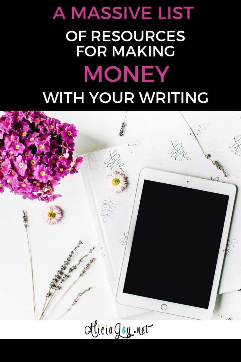 image of tablet and flower resting on surface, with text box above, reading: A massive list of resources to make money with your writing
