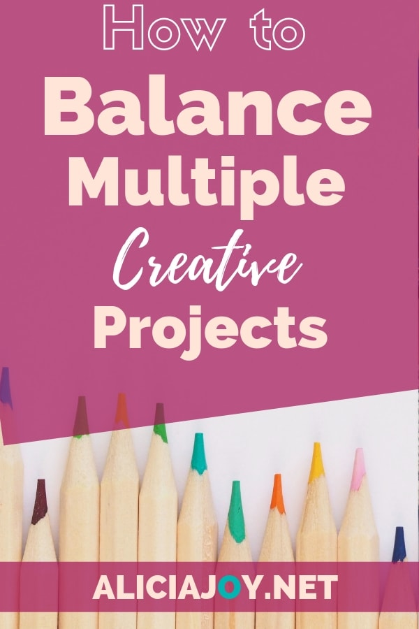 image of coloring pencils with text above, reading: How to balance multiple creative projects