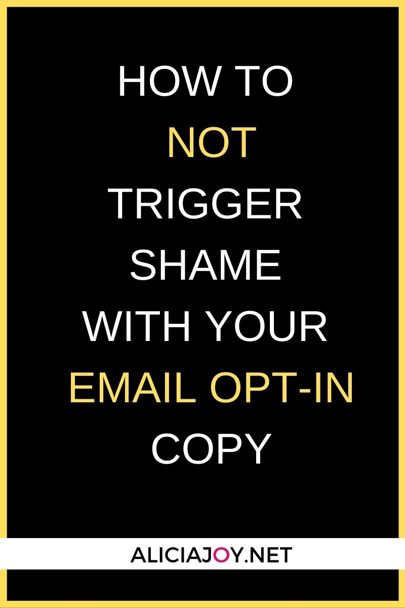 image of text box how to not trigger shame with your email opt in copy