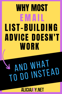 image of text box with words why most email list building advice doesn't work and what to do instead