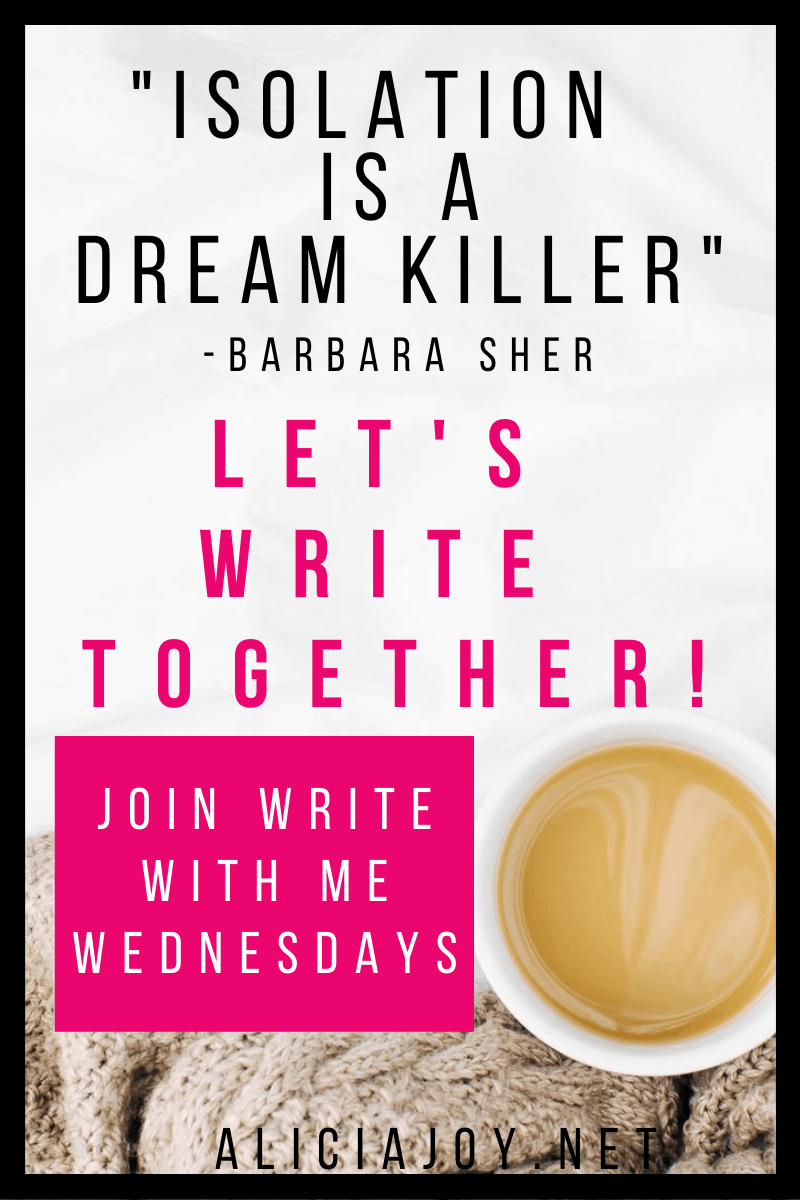 image of text box isolation is a dream killer barbara sher let's write together join write with me wednesdays